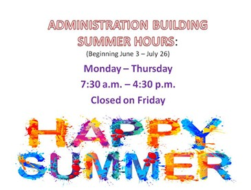 Administration Office Summer Hours